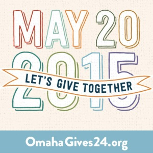 Omaha Gives! May 20, 2015
