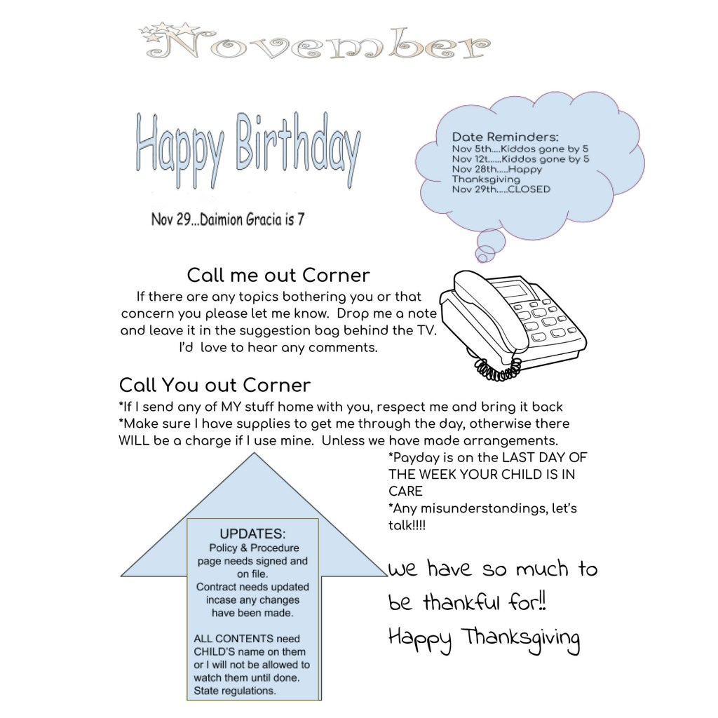 Leisa's monthly newsletter communicates with parents about her policies, provides updates, and reminds everyone of the children's birthdays.
