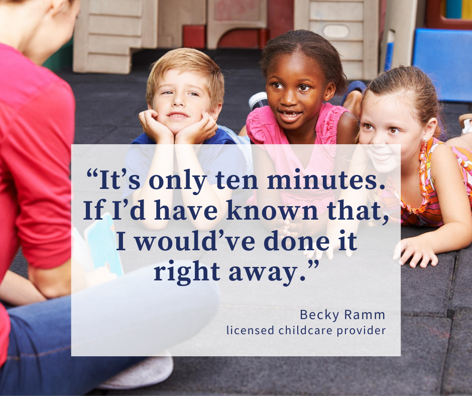 Words for wisdom from Becky to licensed childcare providers.